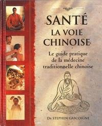Santé : la voie chinoise - Guide pratique de la médecine traditionnelle chinoise.pdf