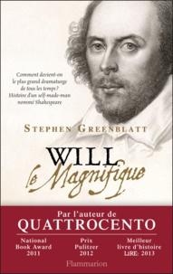 Stephen Greenblatt - Will le Magnifique.