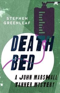 Stephen Greenleaf - Death Bed - John Marshall Tanner Investigation 2.