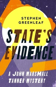 Stephen Greenleaf - State's Evidence - John Marshall Tanner Investigation 3.