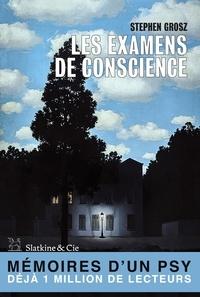 Stephen Grosz - Les examens de conscience.