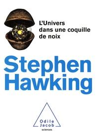 L'Univers dans une coquille de noix - Stephen Hawking |