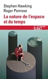 Stephen Hawking et Roger Penrose - La nature de l'espace et du temps.