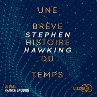 Stephen Hawking et Isabelle Naddeo-Souriau - Une brève histoire du temps.
