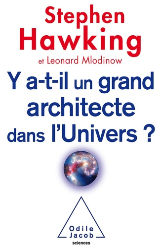 Y'a-t-il un grand architecte dans l'Univers ?
