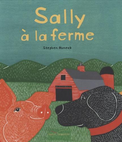 Stephen Hunek - Sally à la ferme.