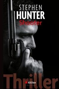 Stephen Hunter - Shooter.