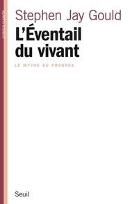 LEVENTAIL DU VIVANT. Le mythe du progrès.pdf