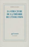 Stephen Jay Gould - La structure de la théorie de l'évolution.
