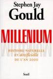 Stephen Jay Gould - Millenium - Histoire naturelle et artificielle de l'an 2000.