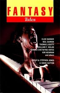 Stephen Jones et David Sutton - Fantasy Tales 6.