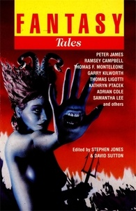 Stephen Jones et David Sutton - Fantasy Tales 7.