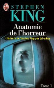 Anatomie De L Horreur Tome 1 Broche