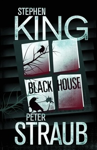Stephen King et Peter Straub - Black House.