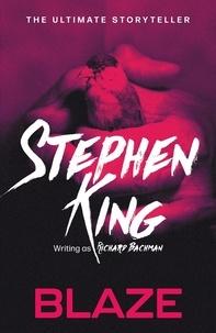 Stephen King et Richard Bachman - Blaze.
