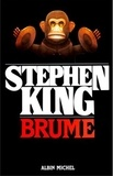 Stephen King et Stephen King - Brume.