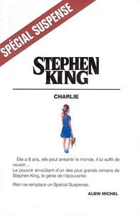 Téléchargeur de pages de livres Google Charlie (French Edition) par Stephen King 9782226021564 CHM MOBI