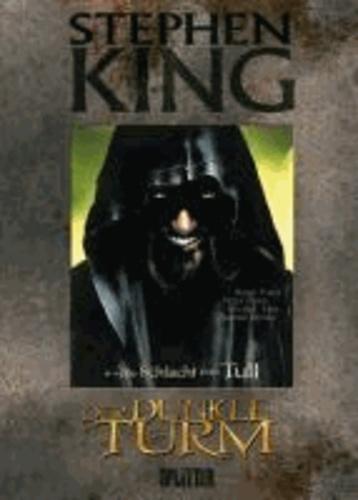 Stephen King - Der Dunkle Turm 08. Die Schlacht von Tull.