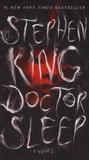 Stephen King - Doctor Sleep.