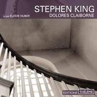 Stephen King et Elodie Huber - Dolores Claiborne.