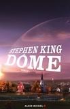 Stephen King - Dôme Tome 1 : .