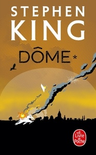 Stephen King - Dôme Tome 1 : .