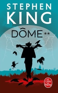 Stephen King - Dôme Tome 2 : .