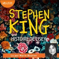 Stephen King et Marie Bouvier - Histoire de Lisey.