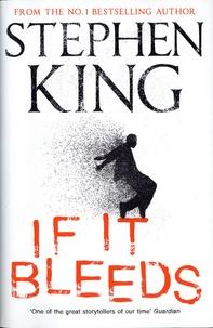 Stephen King - If it bleeds.