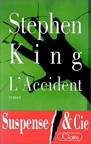 Stephen King - L'Accident.