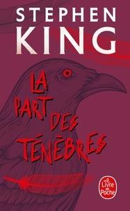 Stephen King - La part des ténèbres.