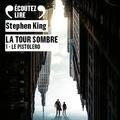 Stephen King - La Tour Sombre Tome 1 : Le Pistolero.