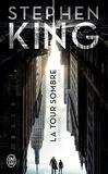 Stephen King - La Tour Sombre Tome 1 : Le Pistolero - Suivi de Les petites soeurs d'Elurie.