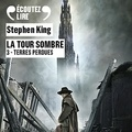 Stephen King - La Tour Sombre Tome 3 : Terres perdues.