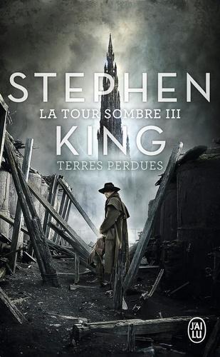 Stephen King - La Tour Sombre Tome 3 : Terres perdues.