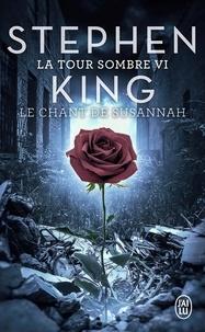 Stephen King - La Tour Sombre Tome 6 : Le chant de Susannah.