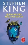 Stephen King - Le bazar des mauvais rêves.