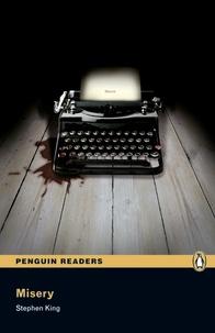 Stephen King - Misery ( Penguin reader level 6 ).