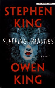Stephen King et Owen King - Sleeping Beauties.