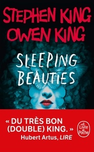 Stephen King et Owen King - Sleeping beauties.
