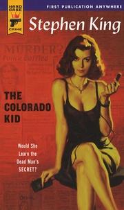 Stephen King - The Colorado Kid.