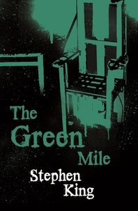 Stephen King - The Green Mile.