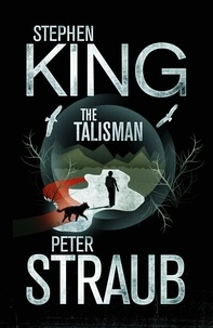 Stephen King et Peter Straub - The Talisman.