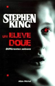 Livres en français pdf téléchargement gratuit Un élève doué  - Différentes saisons par Stephen King ePub DJVU FB2 9782226100405