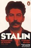 Stephen Kotkin - Stalin - Volume 1, Paradoxes of Power, 1878-1928.