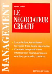 Stephen Kozicki - Le négociateur créatif.