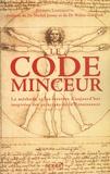 Stephen Lanzalotta - Le code minceur - La méthode et les recettes d'aujourd'hui inspirées des principes de la Renaissance.