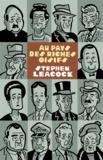 Stephen Leacock - Au pays des riches oisifs - Aventures en Arcadie.