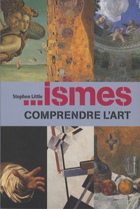 Stephen Little - ...ismes - Comprendre l'art.