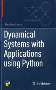 Stephen Lynch - Dynamical Systems with Applications using Python.